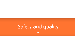 Safety and quality